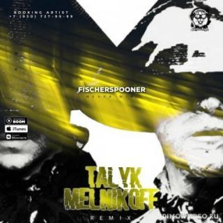 Fischerspooner - Never Win (Talyk & Melnikoff Remix) (Radio Edit)