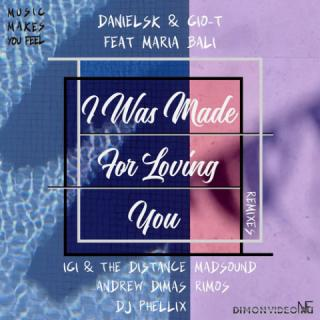 DanielSK & Gio-T Feat. Maria Bali - I Was Made For Loving You (The Distance & Igi Remix)