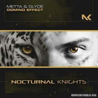 Metta & Glyde - Domino Effect (Extended Mix)