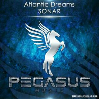 Atlantic Dreams - Sonar (Original Mix)