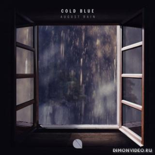 Cold Blue - August Rain (Extended Mix)