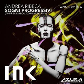 Andrea Ribeca - Sogni Progressivi (Andrea Ribeca 2020 Riialto Remix)