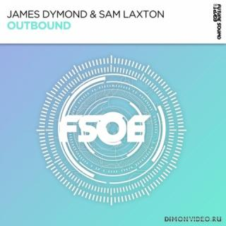 James Dymond & Sam Laxton - Outbound (Extended Mix)