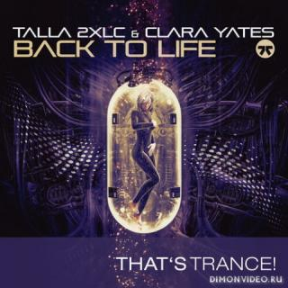 Talla 2XLC & Clara Yates - Back To Life (Extended Mix)