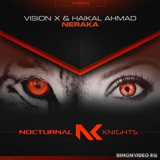 Vision X & Haikal Ahmad - Neraka (Extended Mix)