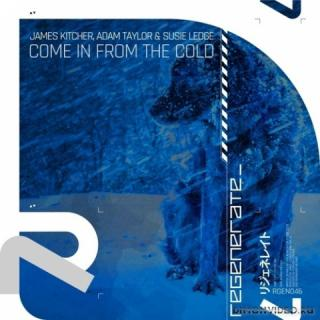James Kitcher & Adam Taylor feat. Susie Ledge - Come In From The Cold (Extended Mix)