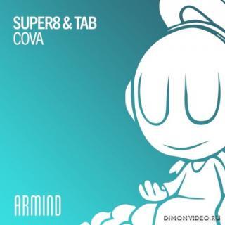 Super8 & Tab - Cova (Extended Mix)