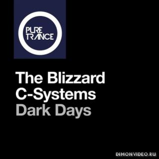 The Blizzard, C-Systems - Dark Days (Extended Mix)