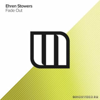 Ehren Stowers - Fade Out (Extended Mix)