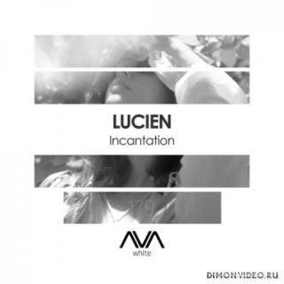 Lucien - Incantation (Extended Mix)