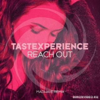 Tastexperience & Sara Lones - Reach Out (Madwave Extended Remix)