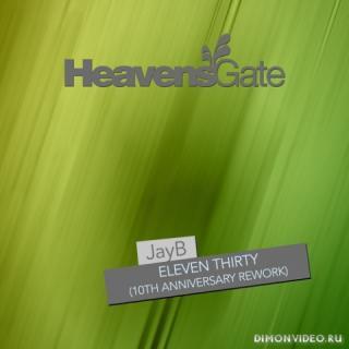 JayB - Eleven Thirty (10th Anniversary Extended Rework)