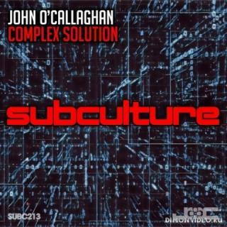 John O'Callaghan - Complex Solution (Original Mix)