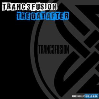 TRANC3FUSION - The Day After (Original Mix)