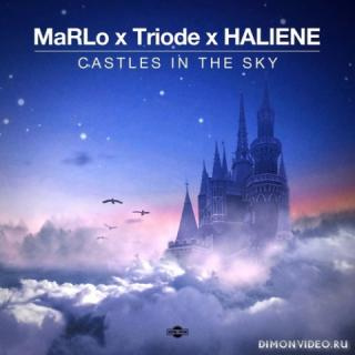 MarLo x Triode x HALIENE - Castles In The Sky (Extended Mix)