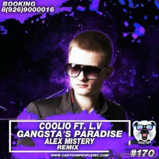 Coolio feat. L.V  -  Gangstas Paradise (Alex Mistery Remix)