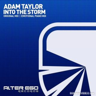 Adam Taylor - Into The Storm (Emotional Piano Mix)