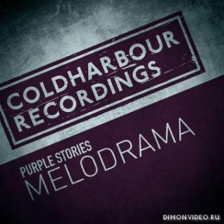 Purple Stories - Melodrama (Extended Mix)