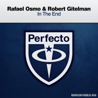 Rafael Osmo & Robert Gitelman - In The End (Extended Mix)