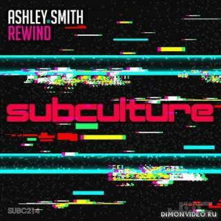 Ashley Smith - Rewind (Original Mix)