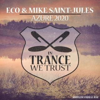 Eco & Mike Saint-Jules - Azure 2020 (Extended Mix)