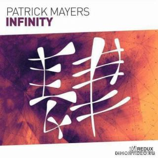 Patrick Mayers - Infinity (Extended Mix)