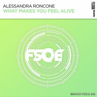 Alessandra Roncone - What Makes You Feel Alive (Extended Mix