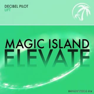 Decibel Pilot - Lift (Extended Mix)