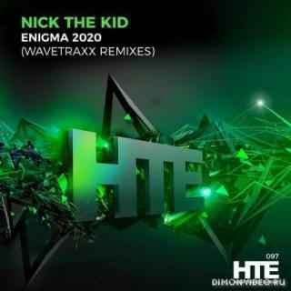 Nick The Kid - Enigma 2020 (Wavetraxx Extended Remix)