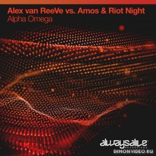 Alex van ReeVe vs. Amos & Riot Night - Alpha Omega (Extended Mix)