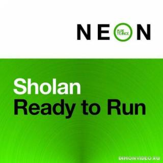 Sholan - Ready To Run (Extended Mix)