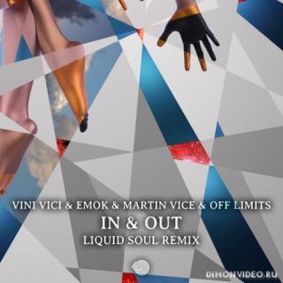 Vini Vici & Emok & Martin Vice & Off Limits - In & Out (Liquid Soul Remix)