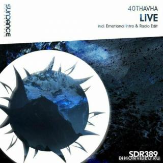 40THAVHA - Live (Extended Mix)