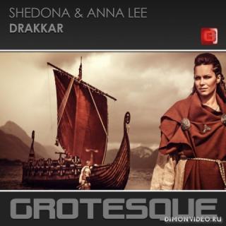 Shedona & Anna Lee - Drakkar (Extended Mix)