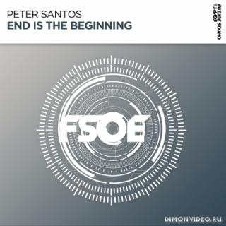 Peter Santos - End Is The Beginning (Extended Mix)