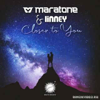 Maratone & Linney - Closer To You (Extended Mix)