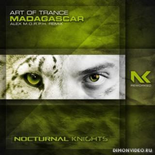 Art Of Trance - Madagascar (Alex M.O.R.P.H. Extended Remix)