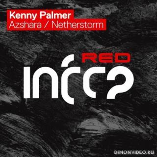 Kenny Palmer - Netherstorm (Extended Mix)