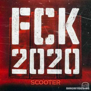 Scooter - FCK 2020 (Original Mix)