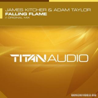 James Kitcher & Adam Taylor - Falling Flame (Original Mix)