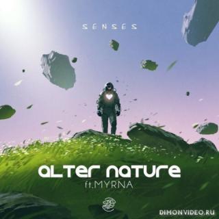 Alter Nature feat. Myrna - Senses (Original Mix)