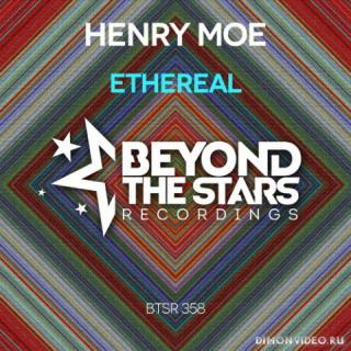 Henry Moe - Ethereal (Extended Mix)