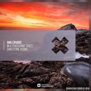 Ana Criado - In A Thousand Skies (Dan Stone Extended Mix)