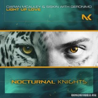 Ciaran McAuley & Siskin with Geronimo - Light Up Love (Extended Mix)
