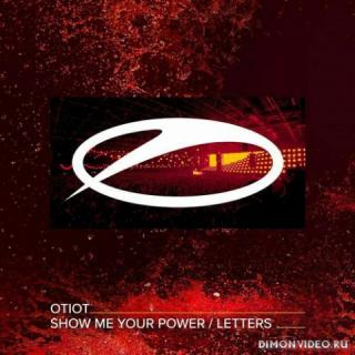 OTIOT - Show Me Your Power (Extended Mix)
