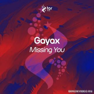 Gayax - Missing You (Original Mix)