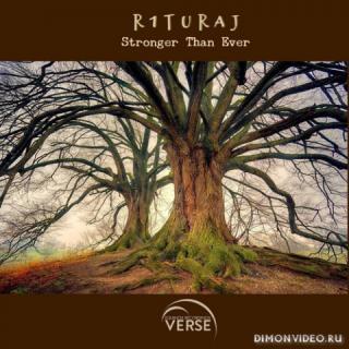 R1TURAJ - Stronger Than Ever (Original Mix)