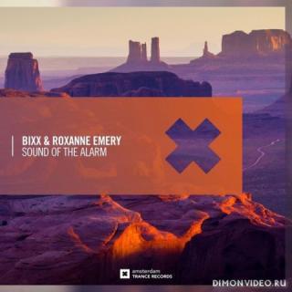 BiXX & Roxanne Emery - Sound Of The Alarm (Extended Mix)
