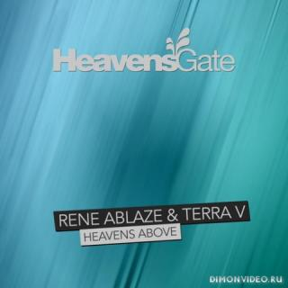 Rene Ablaze & Terra V - Heavens Above (Extended Mix)