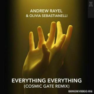 Andrew Rayel & Olivia Sebastianelli - Everything Everything (Cosmic Gate Extended Remix)